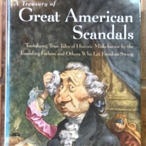 A Treasury of Great American Scandals Farquhar